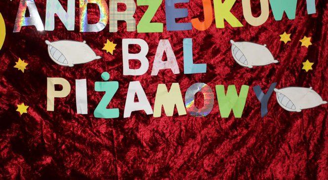 Andrzejkowy Bal Piżamowy