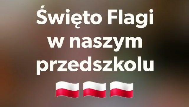 Jesteśmy Polką i Polakiem, czyli Święto Flagi w naszym przedszkolu 🇵🇱🇵🇱🇵🇱